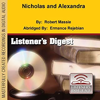 Nicholas and Alexandra                   By:                                                                                                                                 Robert Massie                               Narrated by:                                                                                                                                 Bryan Schmidt                      Length: 1 hr and 7 mins     63 ratings     Overall 3.7