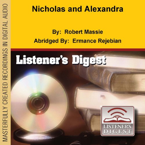 Nicholas and Alexandra audiobook cover art