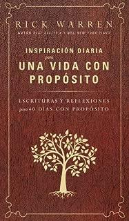 Inspiración diaria para una vida con propósito: Escrituras y reflexiones para los 40 dias con propósito (Spanish Edition)