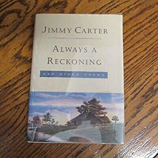 Always a Reckoning, President Jimmy Carter, SIGNED, not personalized, hardcover