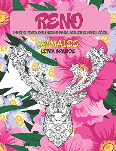 Libros para colorear para adultos Nivel fácil - Letra grande - Animales - Reno