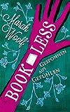 BookLess.Gesponnen aus Gefühlen (BookLessSaga Teil 2)