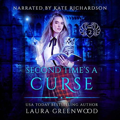Second Time's A Curse Grimalkin Academy Kittens Laura Greenwood reverse harem academy