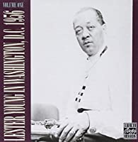 Lester Young in Washington, D.C., 1956, Vol. 1 by Lester Young (1999-07-08)