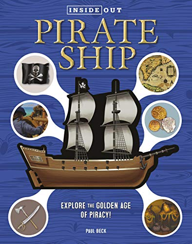 Inside Out Pirate Ship: Explore the Golden Age of Piracy!