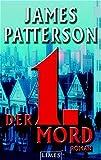 James Patterson: Der erste Mord