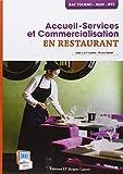 Accueil-Service et Commercialisation en restaurant - Bac Techno, MAN, BTS by Jean-Luc Frusetta (2013-05-13) - Lanore Jacques - 13/05/2013