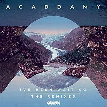I've Been Waiting (Remixes)