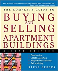 The Complete Guide to Buying and Selling Apartment Buildings by Berges