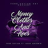 Money Clothes and Hoes (feat. Issac Baldwin) [Explicit]