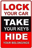 ティンサインはあなたの車をロックしますあなたの鍵を奪いますあなたの持ち物を隠します制限アラート安全壁の装飾のためのアルミニウム金属サイン