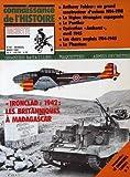 CONNAISSANCE DE L'HISTOIRE HACHETTE N° 44 du 01-03-1982 ANTHONY FOKKER - UN GRAND CONSTRUCTEUR D'AVIONS 1914-1918 - LA LEGION ETRANGERE ESPAGNOLE - LE PANTHER - OPERATION AMHERTS - AVRIL 1945 - LES CHARS ANGLAIS 1914-1945 - LE PHAMTOM - IRONCLAD - 1942 - LES BRITANNIQUES A MADAGASCAR - MAQUETTE - LE CHURCHILL TAMIYA