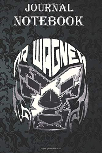 Composition Notebook: DR WAGNER KING WAGNER MEXICAN LEGEND WRESTLER LONG SLEEVE Size 6'' x 9'', 100 Pages for Notes, To Do Lists, Doodles, Journal, Soft Cover, Matte Finish