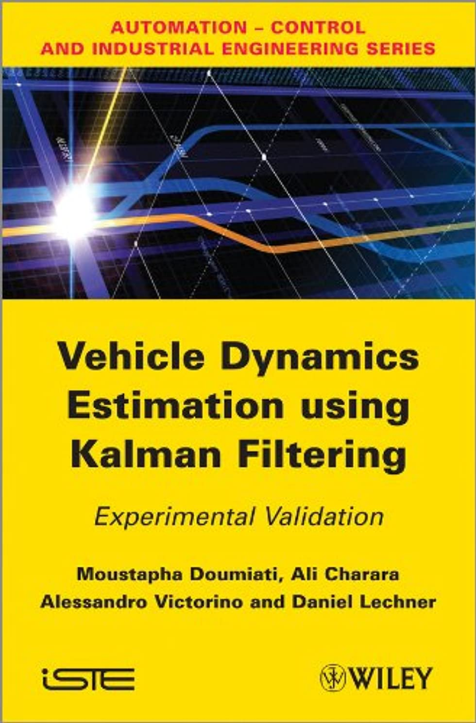 極貧恩赦テスピアンVehicle Dynamics Estimation using Kalman Filtering: Experimental Validation (English Edition)