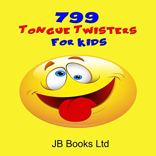 799 Tongue Twisters for Kids audiobook cover art