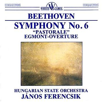 "Beethoven: Symphony No. 6, ""Pastoral"" - Egmont Overture"