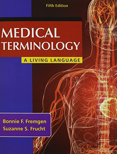 Medical Terminology: A Living Language PLUS MyMedicalTerminologyLab -- Access Card Package (5th Edition)