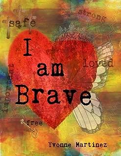 I am Brave: A Workbook for Girls