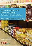 Il discount e la sua evoluzione. Analisi finanziarie di Lidl...