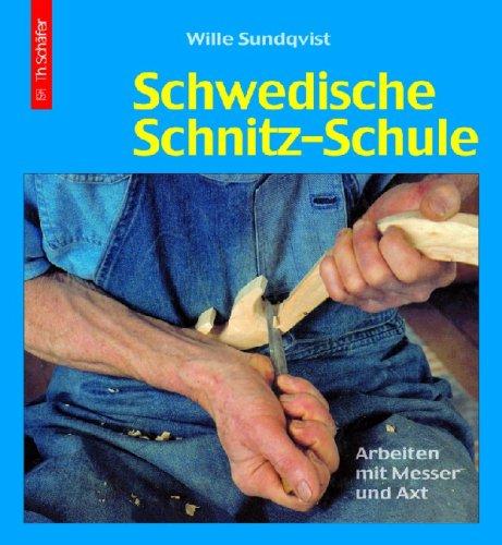 Schwedische Schnitz-Schule: Arbeiten mit Messer und Axt