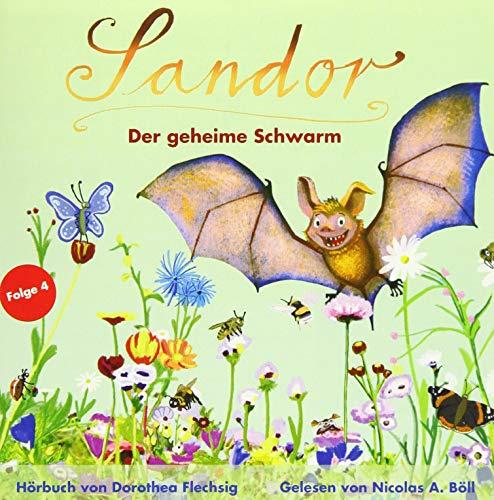 Sandor Der geheime Schwarm: Neues Abenteuer der sprechenden Fledermaus   Spannendes Hörbuch für Kinder ab 8 Jahren   Kinderkrimi über Umwelt und Tierschutz   als CD oder Download