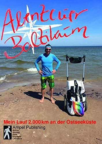 Abenteuer Baltikum: Mein Lauf 2000km entlang der Ostseeküste