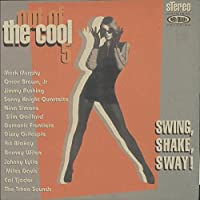 swing, shake, sway! LP