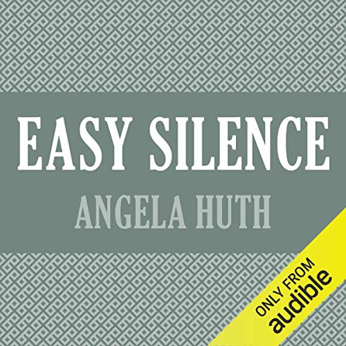 Easy Silence                   By:                                                                                                                                 Angela Huth                               Narrated by:                                                                                                                                 Jilly Bond                      Length: 12 hrs and 55 mins     Not rated yet     Overall 0.0
