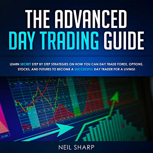The Advanced Day Trading Guide audiobook cover art