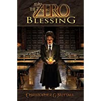 The Zero Blessing (The Zero Enigma Book 1) Kindle eBook