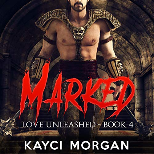 Marked Audiobook By Kayci Morgan cover art