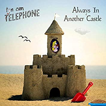 Always in Another Castle
