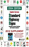 Standard Highway Signs: 2004 Edition (English Edition)
