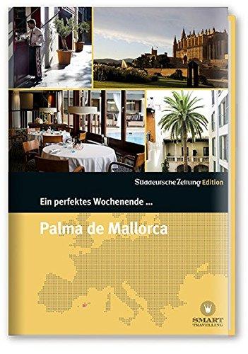 Ein perfektes Wochenende in... Palma de Mallorca