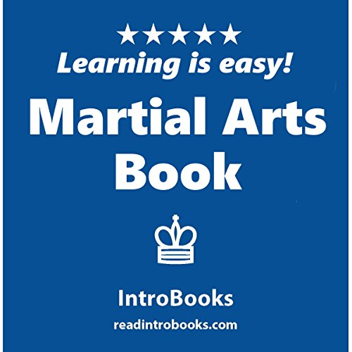 Martial Arts Book                   By:                                                                                                                                 IntroBooks                               Narrated by:                                                                                                                                 Andrea Giordani                      Length: 43 mins     Not rated yet     Overall 0.0