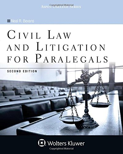 Compare Textbook Prices for Civil Law and Litigation for Paralegals Aspen College 2 Edition ISBN 9781454869047 by Bevans, Neal R.