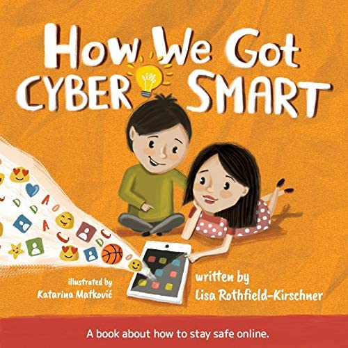 How We Got Cyber Smart A book about how to stay safe online product image