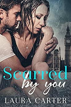Scarred by You by [Laura Carter]
