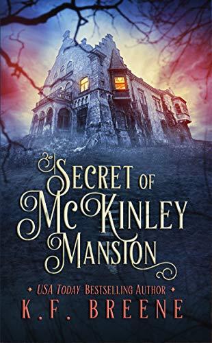 Secret of McKinley Mansion (A Nineties Themed YA...