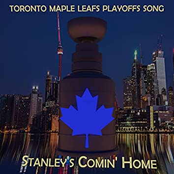 Stanley's Comin' Home