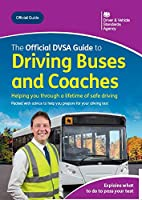 The official DVSA guide to driving buses and coaches