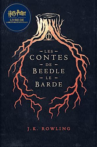 Les Contes de Beedle le Barde: Harry Potter Livre de la Bibliothèque de Poudlard (French Edition)