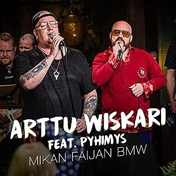 Mikan faijan BMW (feat. Pyhimys) [Vain elämää kausi 12]