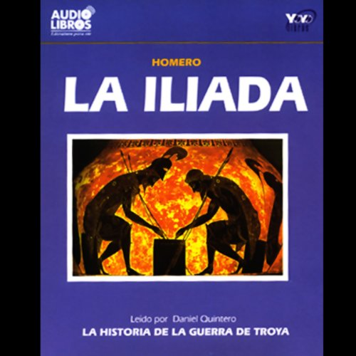 La Iliada [The Iliad] audiobook cover art