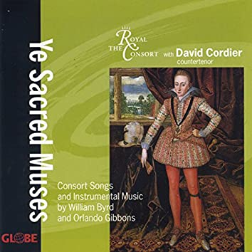Byrd & Gibbons: Consort Songs and Instrumental Music