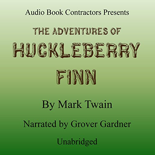 Adventures of Huckleberry Finn                   De :                                                                                                                                 Mark Twain                               Lu par :                                                                                                                                 Grover Gardner                      Durée : 8 h et 37 min     Pas de notations     Global 0,0