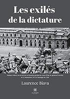 Les exilés de la dictature