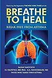 Breathe to Heal: Break Free From Asthma (Breathing Normalization)
