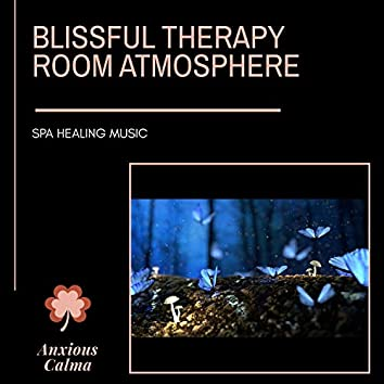 Blissful Therapy Room Atmosphere - Spa Healing Music