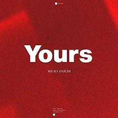 三浦大知「Yours」のジャケット画像